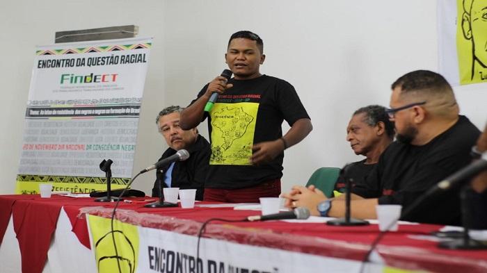 GALERIA: SINTECT-MA PARTICIPA DE ENCONTRO DA QUESTÃO RACIAL DA FINDECT