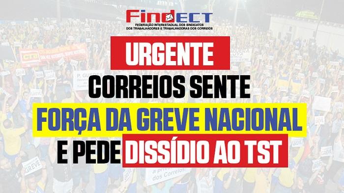 DIREÇÃO DA ECT SENTE FORÇA DA GREVE E PEDE JULGAMENTO AO TST