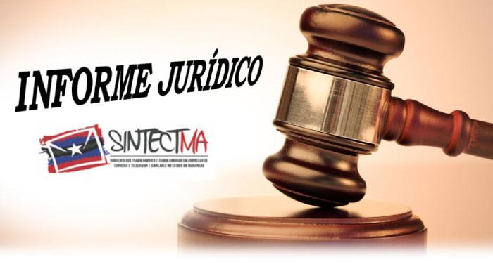 JURÍDICO DO SINTECT-MA CONSEGUE MANTER RECEBIMENTO DE AADC PARA CARTEIRO READAPTADO PARA FUNÇÃO INTERNA