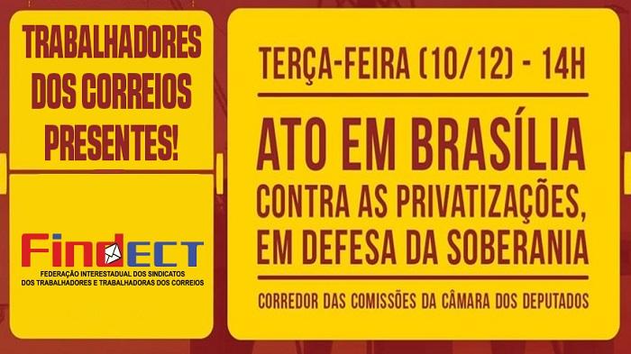 FINDECT PARTICIPA DE MOBILIZAÇÃO CONTRA AS PRIVATIZAÇÕES DAS ESTATAIS