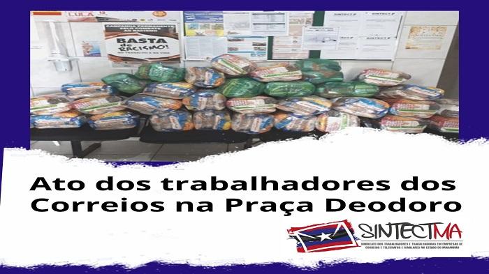 TRABALHADORES DOS CORREIOS FARÃO ATO EM SÃO LUÍS NESTA QUARTA (09/09)