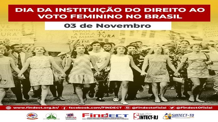 3 DE NOVEMBRO – DIA DA INSTITUIÇÃO DO VOTO FEMININO NO BRASIL