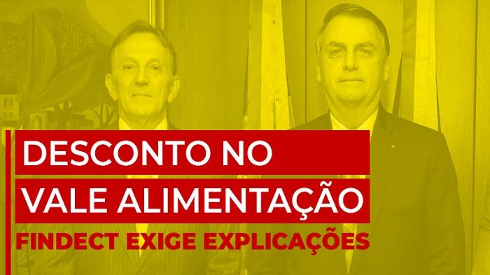 FINDECT EXIGE EXPLICAÇÕES SOBRE DESCONTO NO VALE ALIMENTAÇÃO
