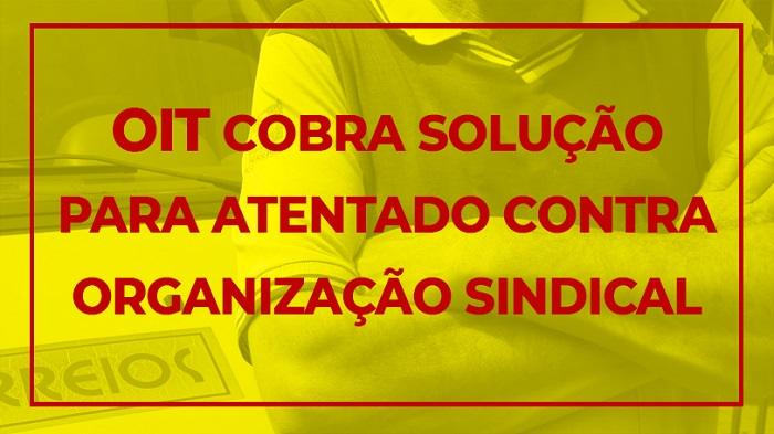 OIT APONTA ATENTADO À ORGANIZAÇÃO SINDICAL E À NEGOCIAÇÃO COLETIVA NO BRASIL E COBRA SOLUÇÃO