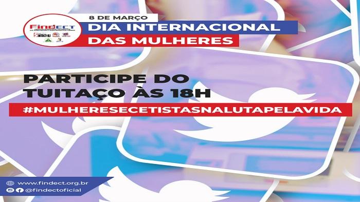TUITAÇO DO DIA INTERNACIONAL DA MULHER
